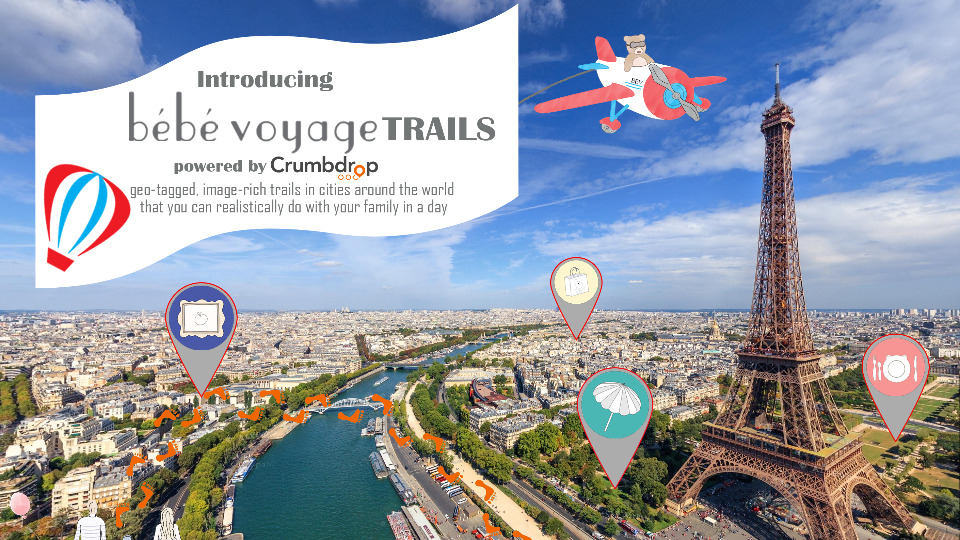 Announcing Bébé Voyage Trails: Tours You Can Realistically Do with a Baby in a Day